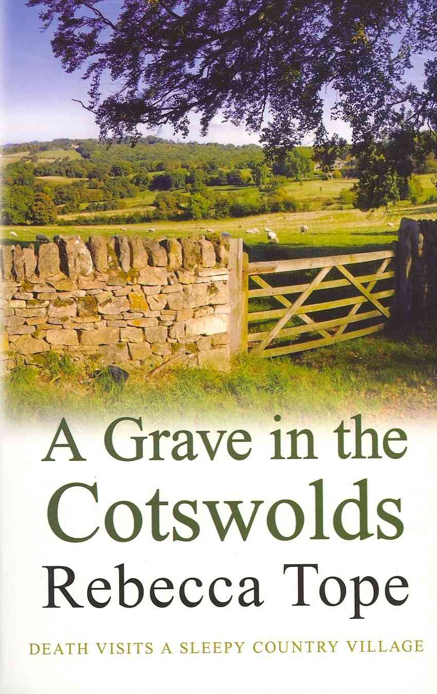 A Grave in the Cotswolds By Tope, Rebecca