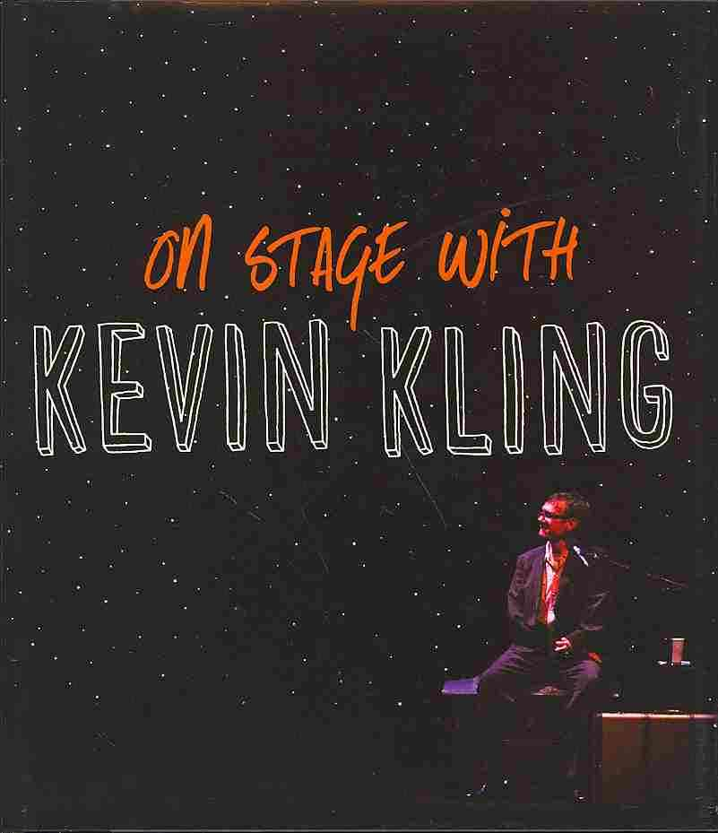 On Stage With Kevin Kling By Kling, Kevin