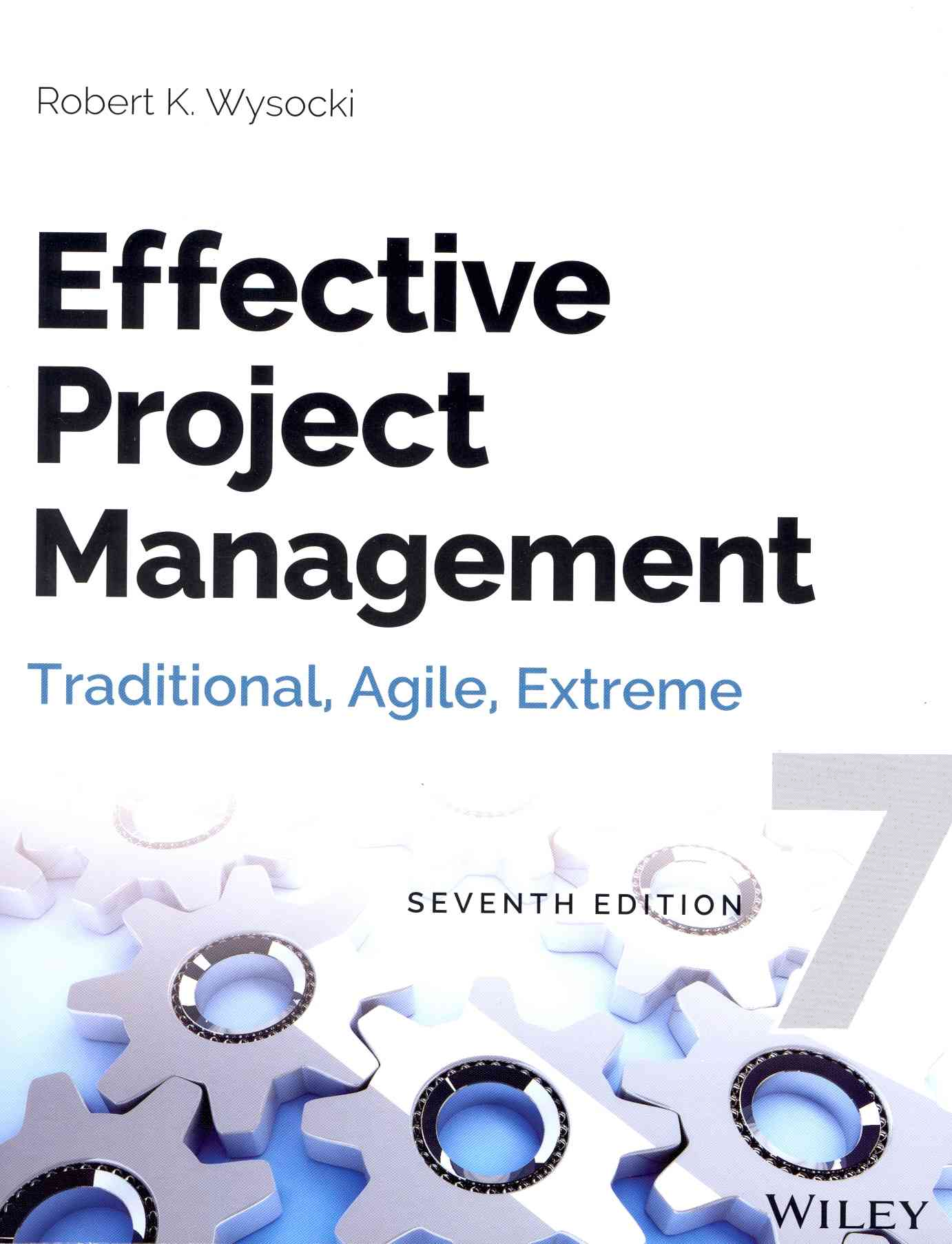 Effective Project Management By Wysocki, Robert K.