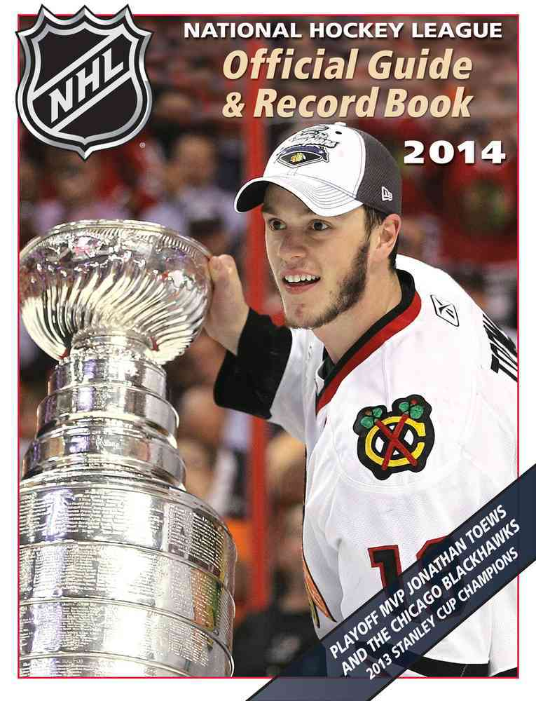 National Hockey League Official Guide & Record Book 2014 By National Hockey League (COR)